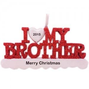 I Love My Brother Personalized Ornament