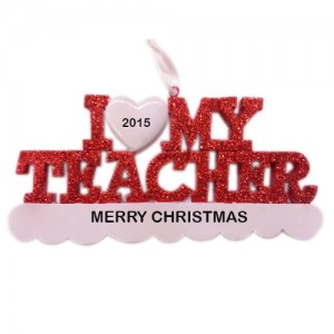 I Love My Teacher Personalized Christmas Ornament