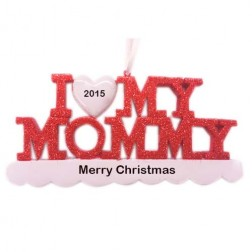 I Love My Mommy Personalized Christmas Ornament