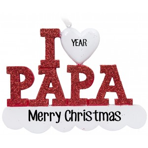 I Love My Papa Personalized Christmas Ornament