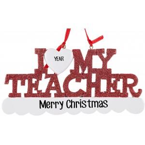 I Love My Teacher Personalized Christmas Ornament
