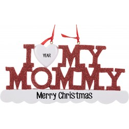Image of I Love My Mommy Personalized Christmas Ornament