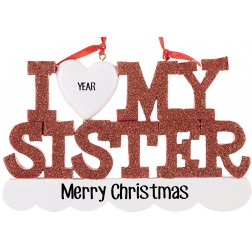 Image of I Love My Sister Personalized Christmas Ornament