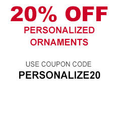 Use coupon code PERSONALIZE20 for 20% Off Personalized Ornaments